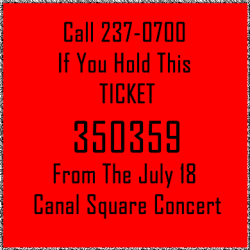 Canal Square Raffle Red Ticket 350359 call 237-0700